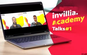 Invillia Academy Talks #1 – Saulo, Sérgio and new tech ideas