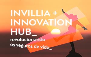 Como um innovation hub está transformando o mercado de seguros com a Invillia? A história de um produto digital dinâmico
