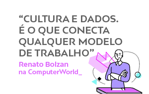Renato Bolzan e o trabalho conectado no ComputerWorld