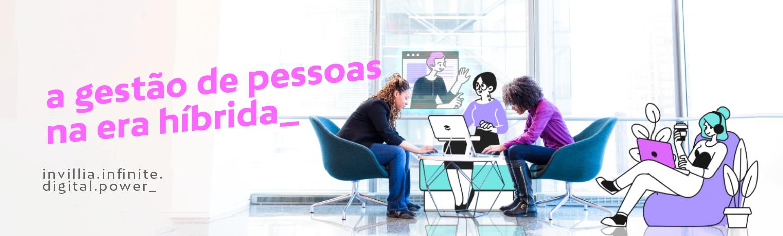 Workshop gravado: Invillia, Microsoft e o trabalho conectado