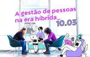 Virtual workshop: Microsoft, Invillia e o trabalho conectado