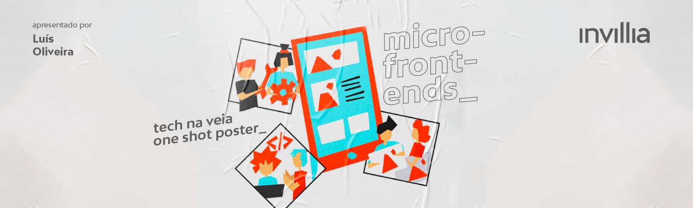 Tech na veia_ Agilizando o desenvolvimento de apps modernas com microfrontends