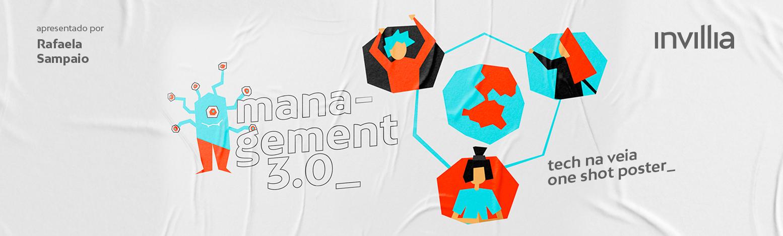 Tech na veia_ Ressignificando a liderança com Management 3.0
