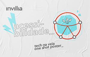 Tech na veia_ Princípios de acessibilidade e inclusão para produtos e serviços digitais