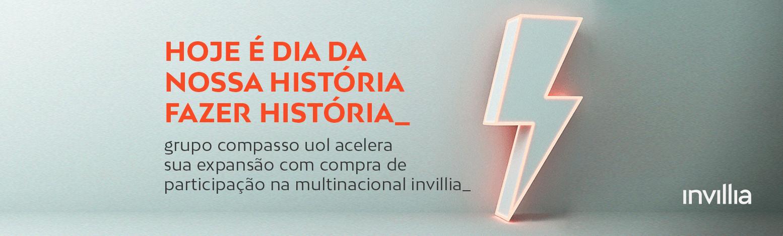 Grupo Compasso UOL acelera sua expansão com compra de participação na multinacional Invillia