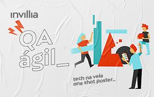 Tech na veia_ QA Ágil: o que é e como se diferencia do tradicional?
